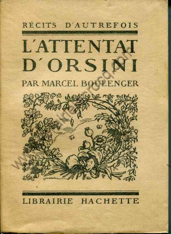 BOULENGER Marcel, L'attentat d'Orsini