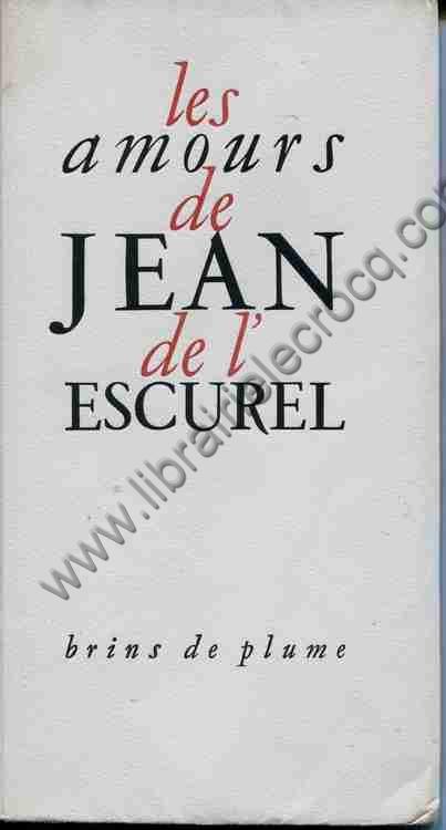 L'ESCUREL (Jean de) , Rondeaux, chansons et ballades.