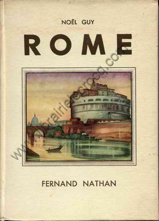 NOËL GUY  .  Rome. Illustrations en couleurs de Mar...