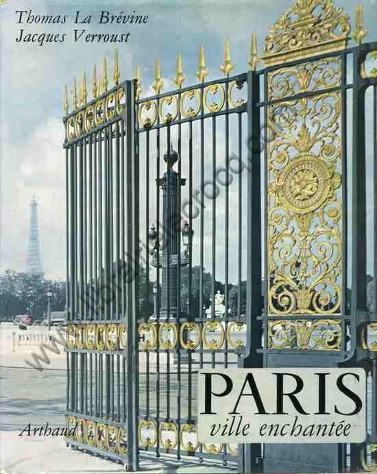 LA BREVINE Thomas, Paris ville enchantée. Images de...