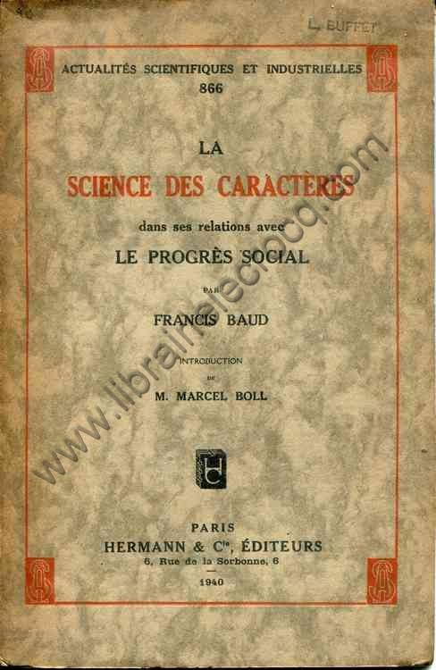 BAUD Francis, La science des caractères dans ses re...