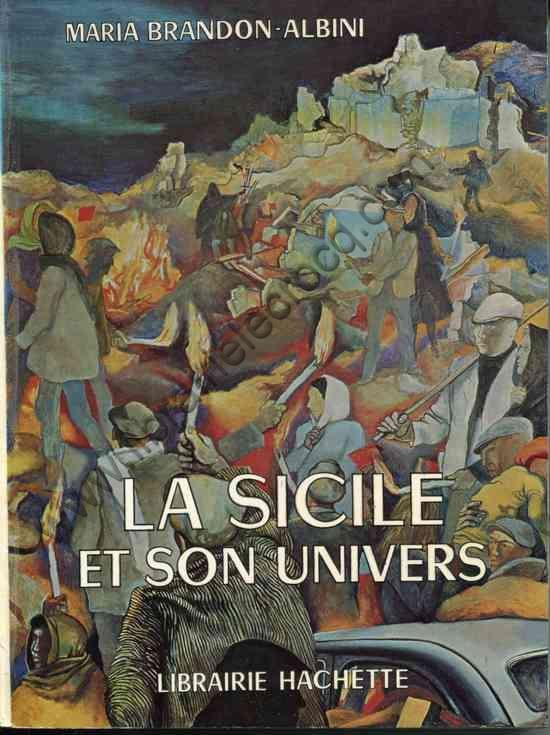 BRANDON - ALBINI Maria, La Sicile et son univers