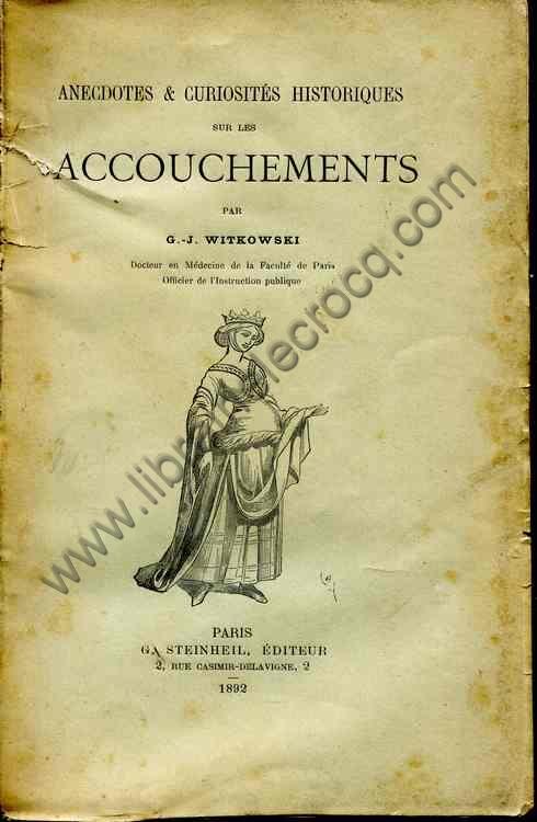 WITKOWSKI G.-J., Anecdotes et curiosités historique...