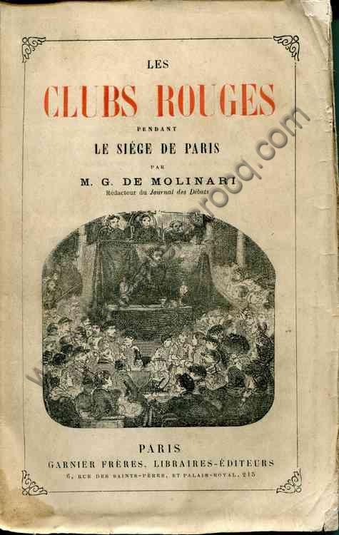 MOLINARI M. G. DE, Les clubs rouges pendant le sièg...