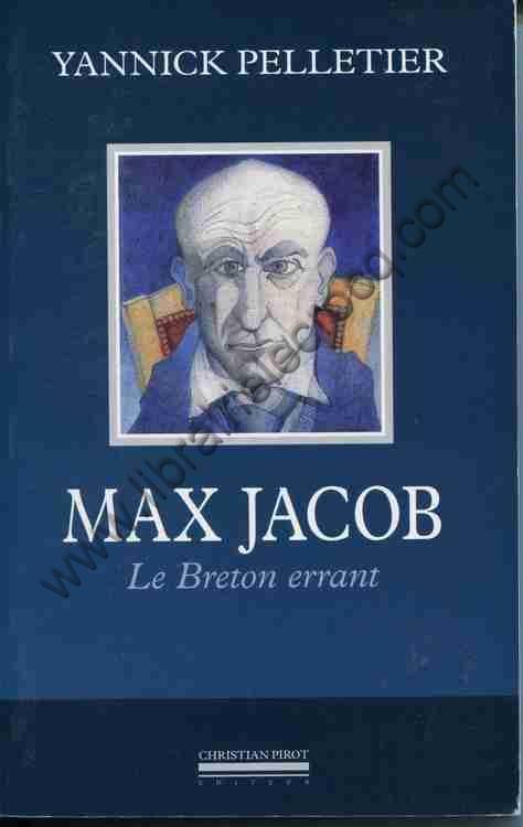 PELLETIER Yannick Max Jacob  Lec Breton errant Photo...