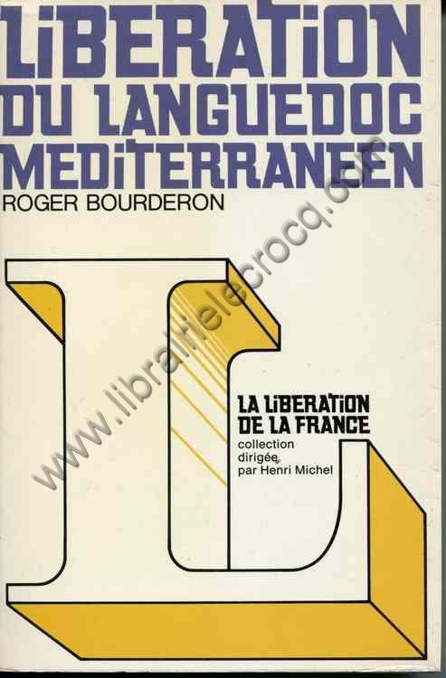 BOURDERON Roger, Libération du Languedoc méditerra...