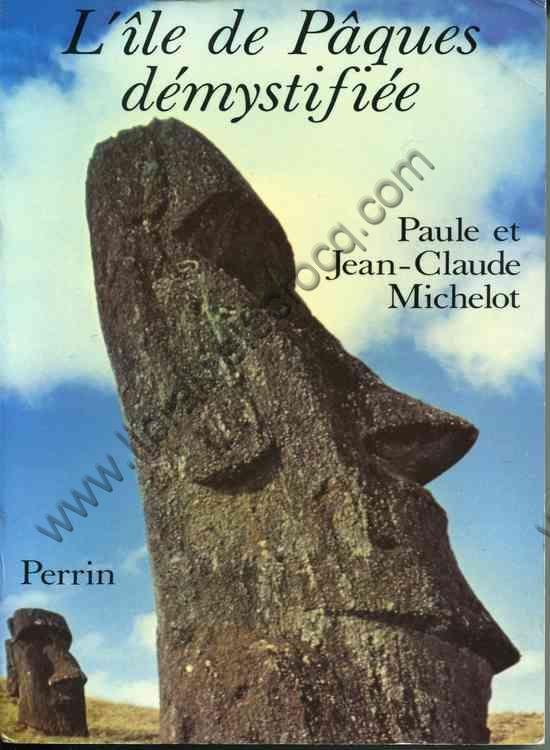 MICHELOT Paule et Jean-Claude, L'île de Pâques dé...