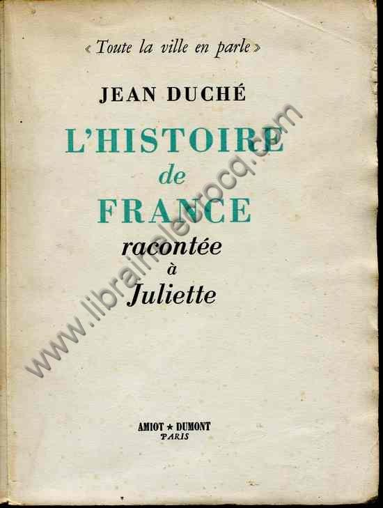 Livre Duche Jean L Histoire De France Racontee A Juliette
