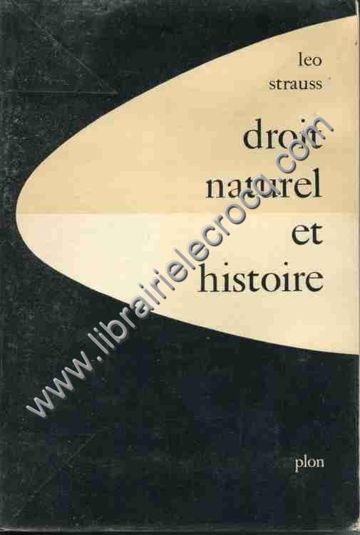 STRAUSS Léo, Droit naturel et histoire. Traduit de ...