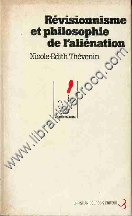 THEVENIN Nicole-Edith, Révisionnisme et philosophie...