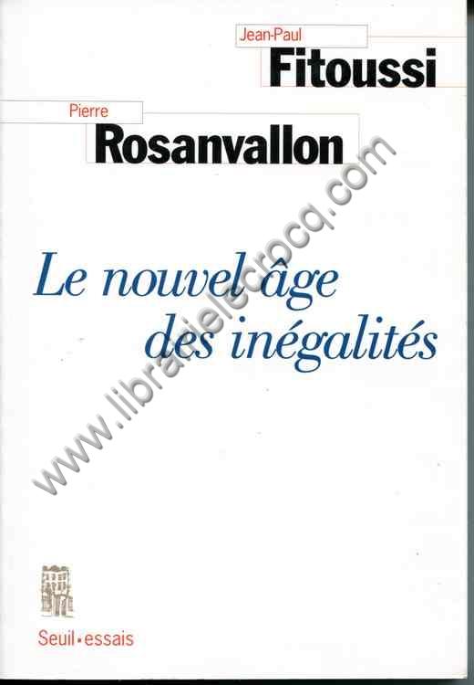 ROSANVALLON (Pierre), FITOUSSI (Jean-Paul) , Le nouv...