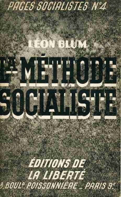 BLUM Leon La methode socialiste Conference prononcee...