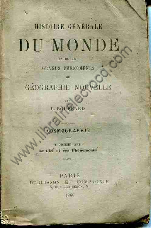 BOUFFARD L., Histoire générale du monde et de ses ...