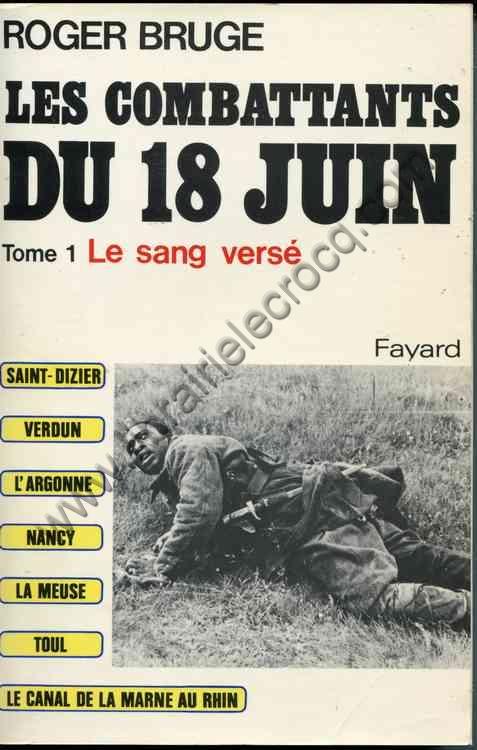 BRUGE Roger, Les combattants du 18 juin.
