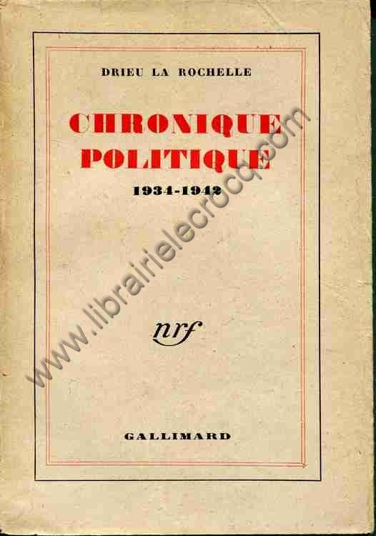 livre drieu la rochelle chronique politique 1934 1942. Black Bedroom Furniture Sets. Home Design Ideas