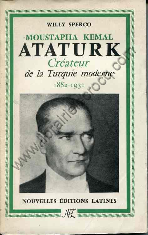 SPERCO Willy Moustapha Kemal Ataturk createur de la ...