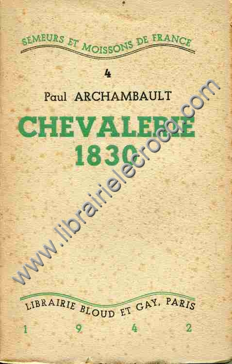 ARCHAMBAULT Paul, Chevalerie 1830