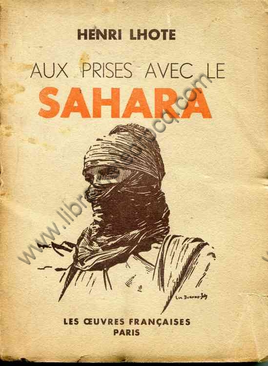 LHOTE Henri, Aux prises avec le Sahara