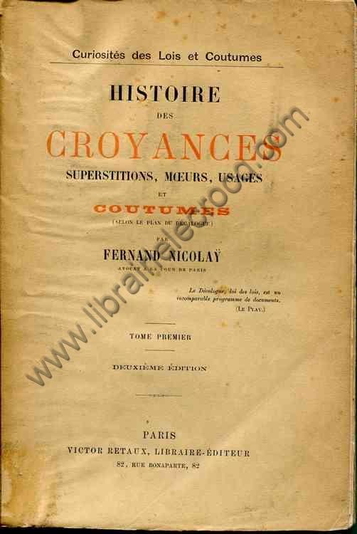 NICOLAY Fernand, Histoire des croyances, superstitio...
