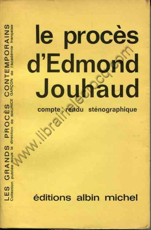 JOUHAUD Edmond, Le procès d'Edmond Jouhaud. Compte ...
