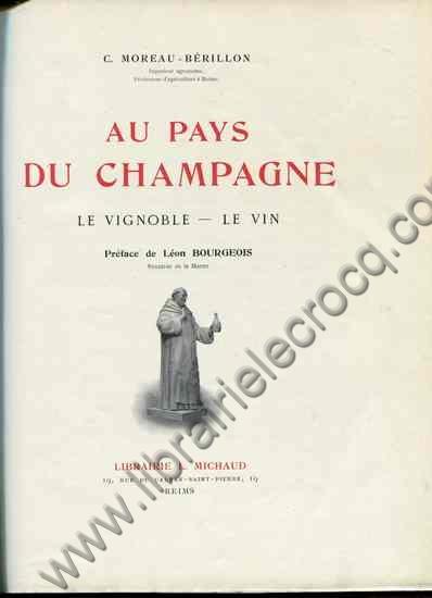 MOREAU BERILLON , Au pays du champagne . Le vignoble...