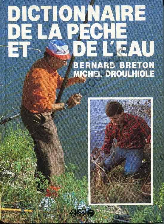 BRETON (Bernard), DROULHIOLE Michel, Dictionnaire de...