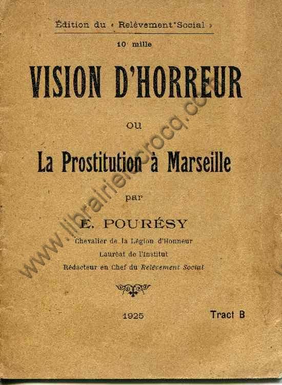 POURESY E., Vision d'horreur ou la prostitution à M...
