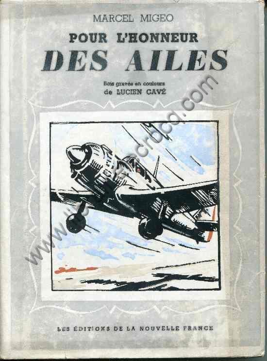 MIGEO Marcel, Pour l'honneur des ailes . Bois gravé...