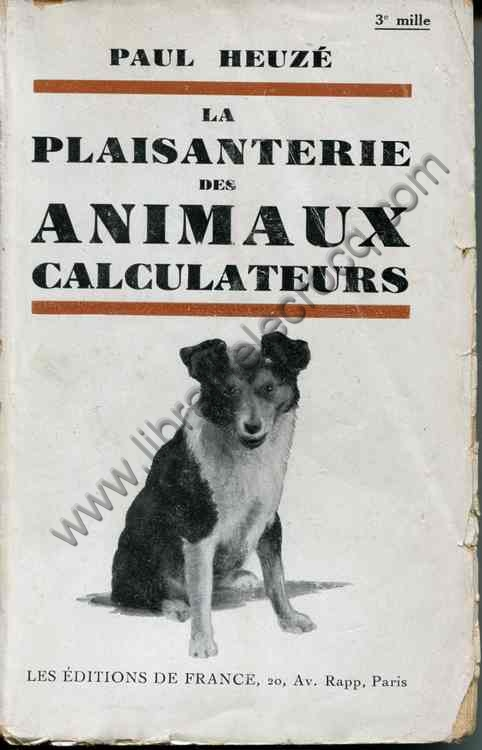 HEUZE Paul, La plaisanterie des animaux calculateurs