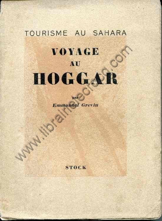GREVIN Emmanuel, Voyage au Hoggar . Illustrations d'...