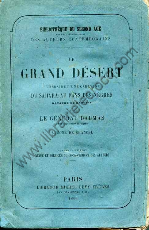 LE GENERAL DAUMAS  et AUSONNE DE CHANCEL , Le grand ...