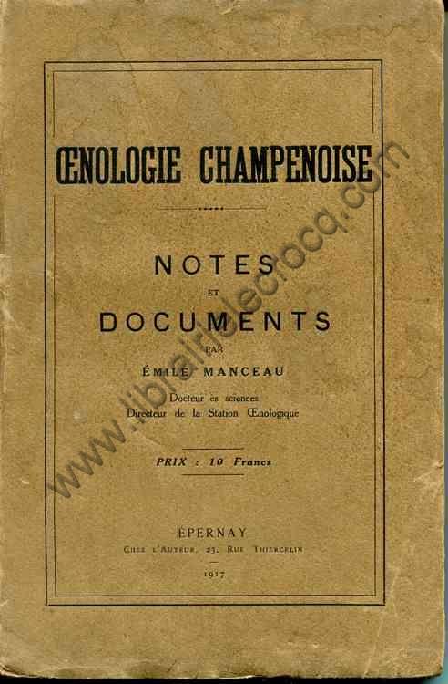 MANCEAU Emile, Oenologie champenoise . Notes et docu...