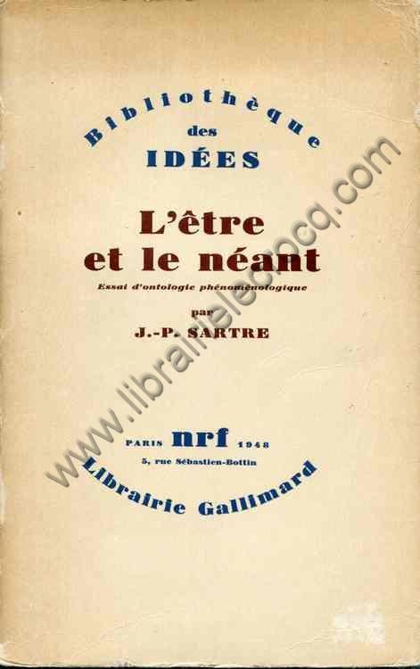 SARTRE Jean-Paul, L'être et le néant. Essai d'onto...