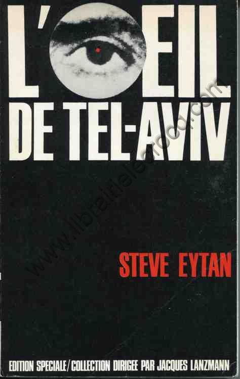 EYTAN Steve L'œil de Tel-Aviv
