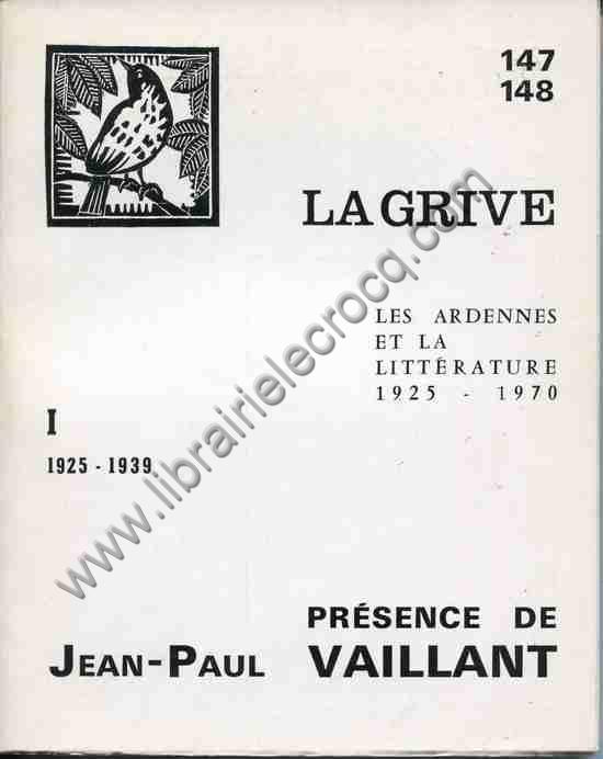 LA GRIVE - PRESENCE DE JEAN-PAUL VAILLANT , La Grive...