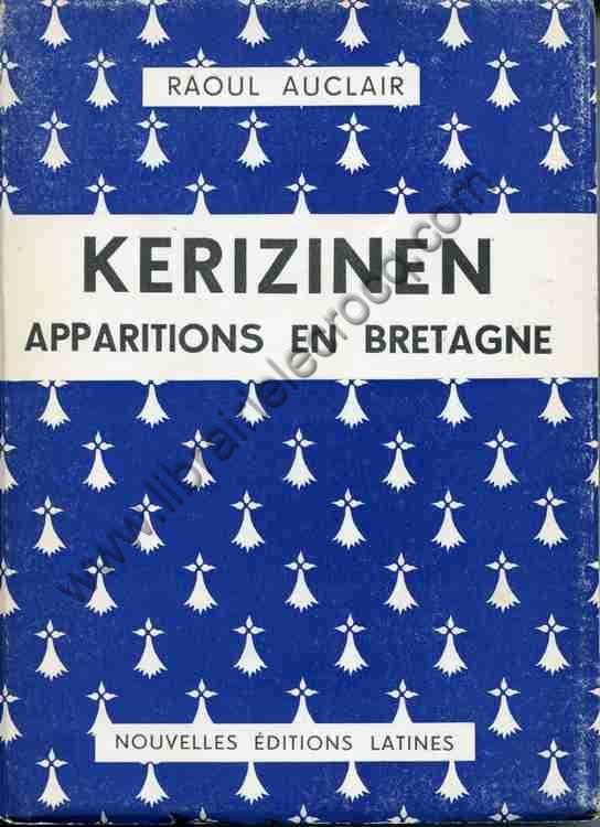 AUCLAIR Raoul, Kerizinen . Apparitions en Bretagne. ...