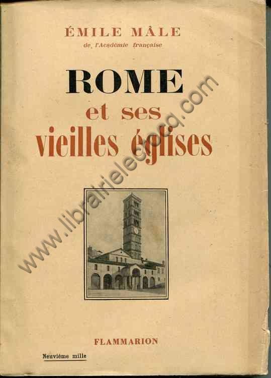 MALE Emile, Rome et ses vieilles églises