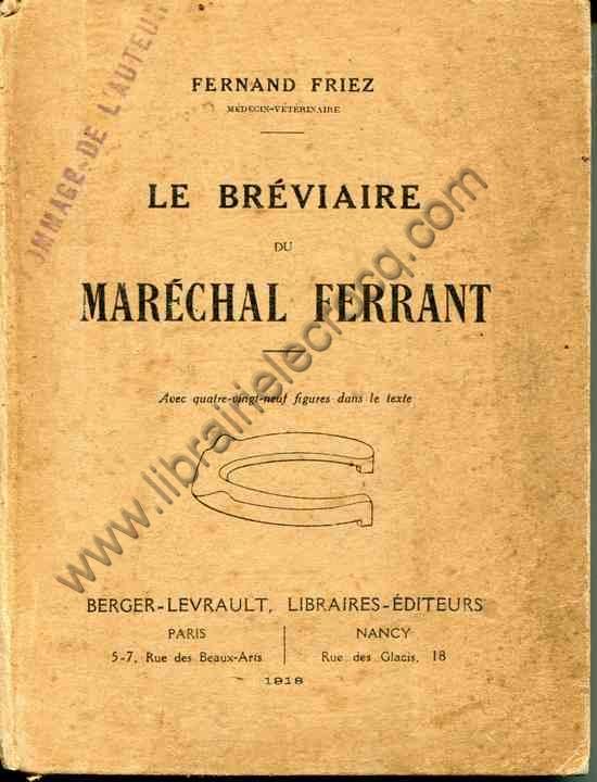 FRIEZ Fernand, Le bréviaire du maréchal ferrant. A...