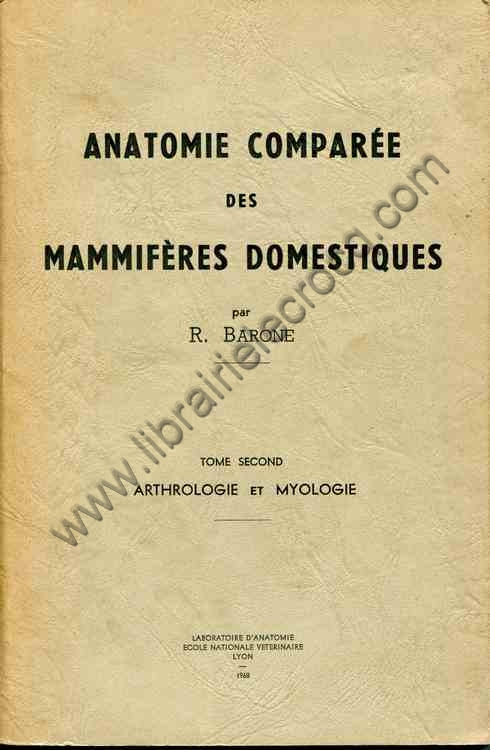 BARONE R., Anatomie comparée des mammifères domest...