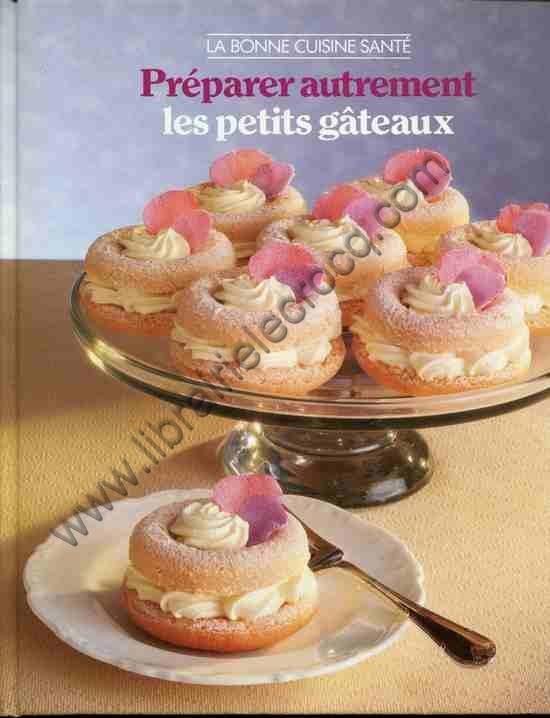 DIXON Frances, Préparer autrement les petits gâtea...