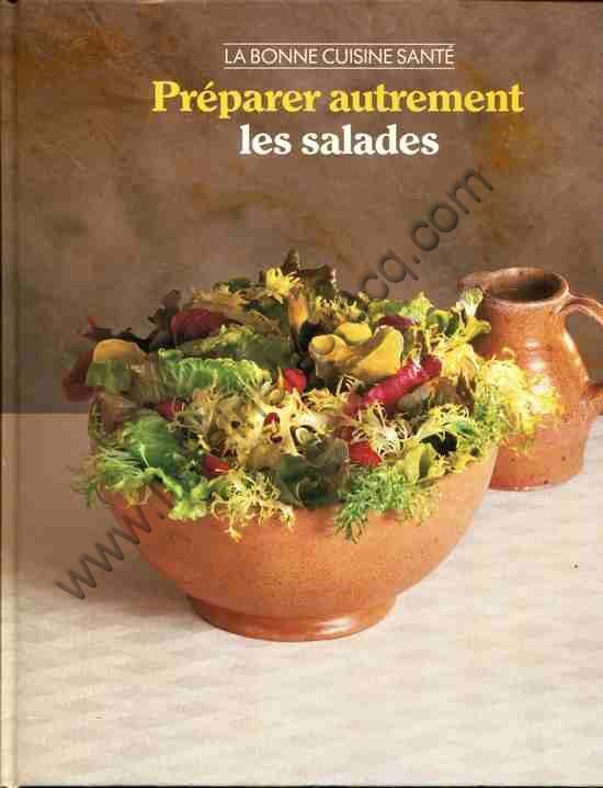 REYNOLDS Andréa E., Préparer autrement les salades...