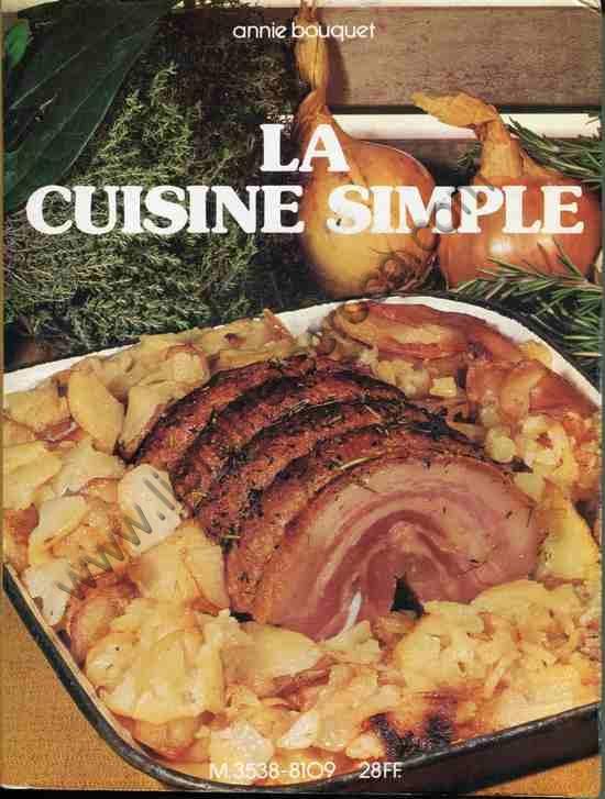 BOUQUET Annie .  La cuisine simple