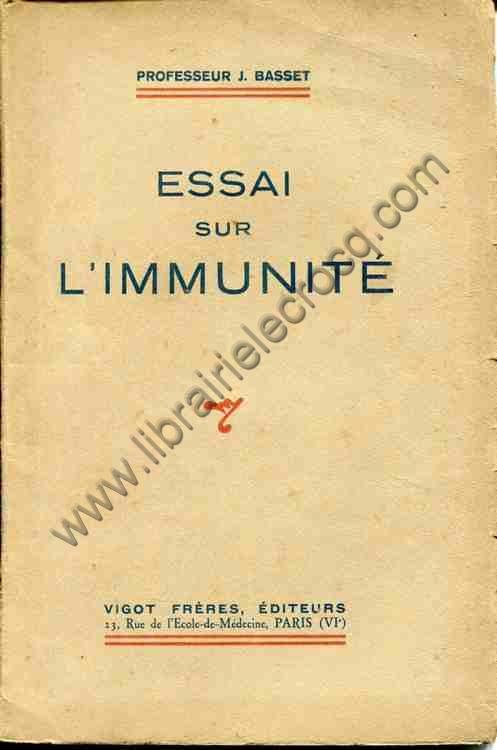 BASSET Professeur J., Essai sur l'immunité. 1 planc...