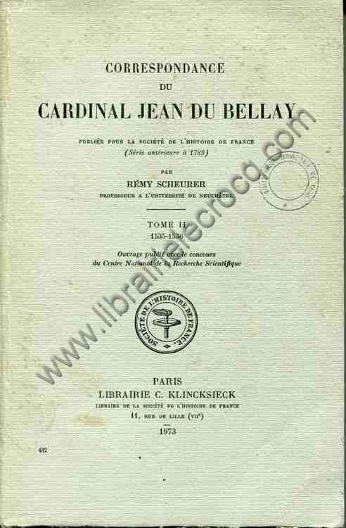 SCHEURER Remy Correspondance du cardinal Jean du Bel...