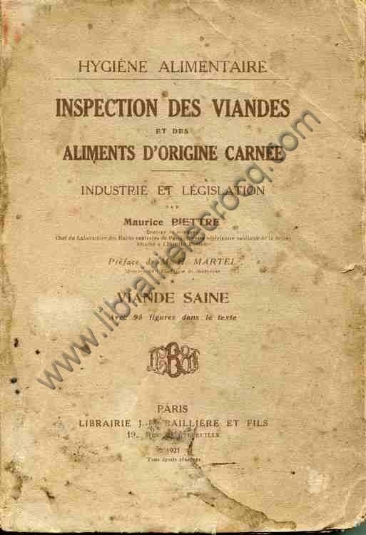 PIETTRE Maurice, Inspection des viandes et des alime...
