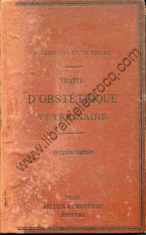 SAINT-CYR (F.) - VIOLET Th., Traité d'obstétrique ...