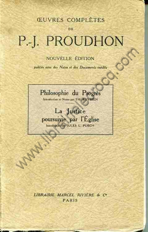 PROUDHON P.-J., Philosophie du Progrès. Introductio...