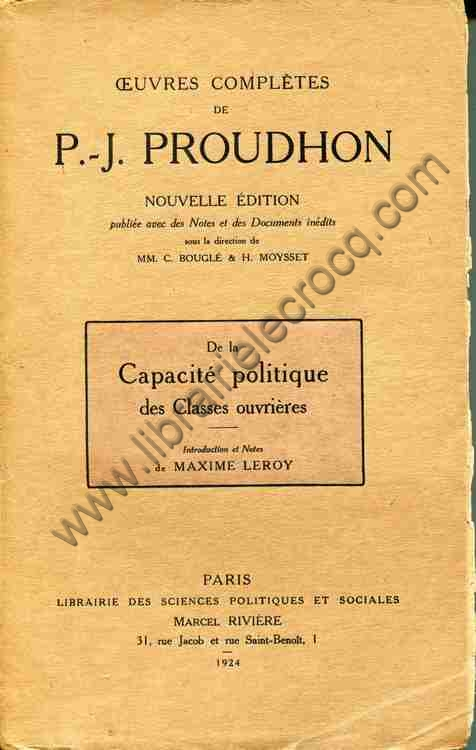 PROUDHON P.-J., De la Capacité politique des classe...