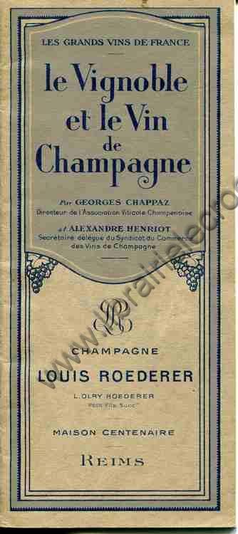 CHAPPAZ (Georges), HENRIOT (Alexandre) , Champagne L...