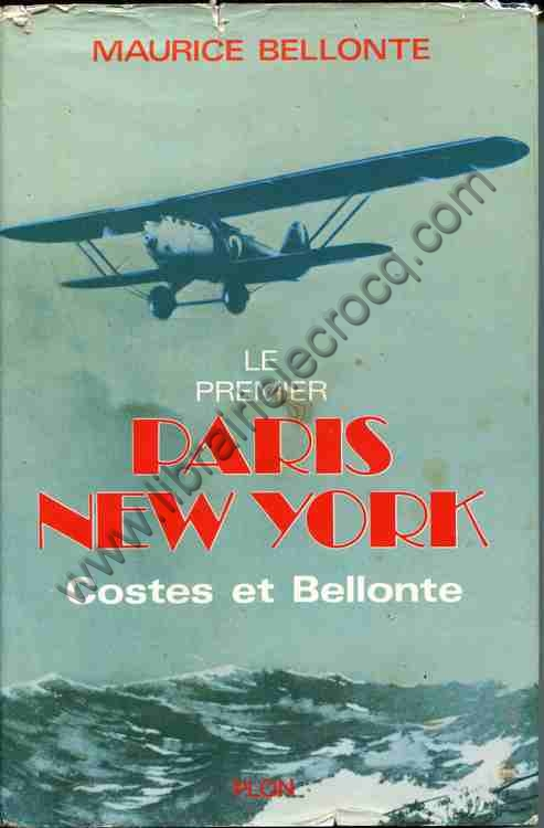 BELLONTE Maurice, Le premier Paris-New York